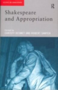 Foto Cover di Shakespeare and Appropriation, Ebook inglese di  edito da Taylor and Francis