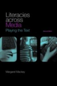 Ebook in inglese Literacies Across Media Mackey, Margaret
