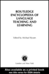 The Routledge Encyclopedia of Language Teaching and Learning