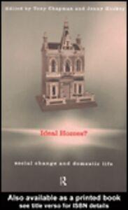 Foto Cover di Ideal Homes?, Ebook inglese di Jenny Hockey,Tony Chapman, edito da