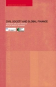 Ebook in inglese Civil Society and Global Finance -, -