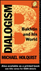 Ebook in inglese Dialogism Holquist, Michael