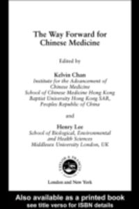 Ebook in inglese Way Forward for Chinese Medicine -, -