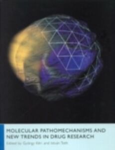 Ebook in inglese Molecular Pathomechanisms and New Trends in Drug Research -, -