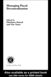 Ebook in inglese Managing Fiscal Decentralization -, -