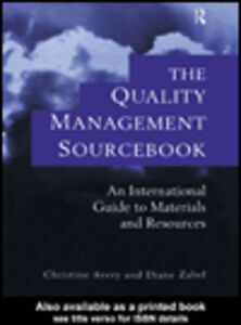 Foto Cover di The Quality Management Sourcebook, Ebook inglese di Christine Avery,Diane Zabel, edito da
