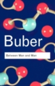 Ebook in inglese Between Man and Man Buber, Martin