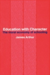 Ebook in inglese Education with Character Arthur, James