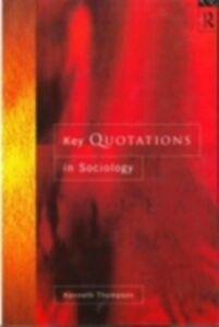 Ebook in inglese Key Quotations in Sociology Thompson, Ken , Thompson, Kenneth