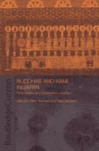 Foto Cover di Buddhas and Kami in Japan, Ebook inglese di  edito da Taylor and Francis