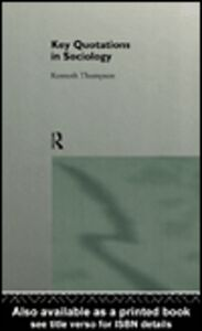 Ebook in inglese Key Quotations in Sociology Thompson, Kenneth