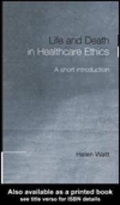 Ebook in inglese Life and Death in Healthcare Ethics Watt, Helen