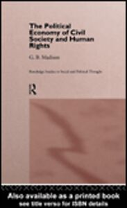 Ebook in inglese The Political Economy of Civil Society and Human Rights Madison, Gary B.