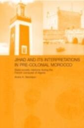 Jihad and its Interpretation in Pre-Colonial Morocco