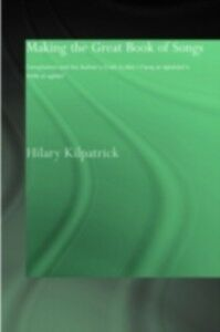 Foto Cover di Making the Great Book of Songs, Ebook inglese di Hilary Kilpatrick, edito da Taylor and Francis