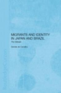 Ebook in inglese Migrants and Identity in Japan and Brazil Carvalho, Daniela de