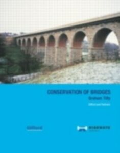 Foto Cover di Conservation of Bridges, Ebook inglese di Graham Tilly, edito da Taylor and Francis