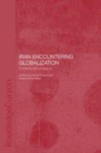 Ebook in inglese Iran Encountering Globalization -, -