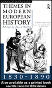 Ebook in inglese Themes in Modern European History 1830-1890