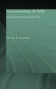 Ebook in inglese Deconstructing the Bible Lancaster, Irene