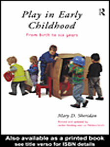 Ebook in inglese Play in Early Childhood Harding, Jackie , Meddon-Smith, Liz , Sheridan, Mary D.
