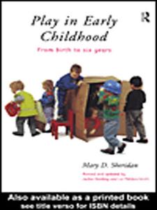Ebook in inglese Play in Early Childhood Harding, Jackie , Meddon-Smith, Liz , Sheridan, Mary D.