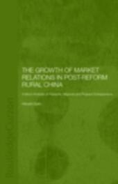 Growth of Market Relations in Post-Reform Rural China
