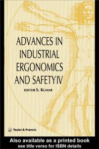 Ebook in inglese Advances In Industrial Ergonomics And Safety IV -, -