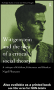 Ebook in inglese Wittgenstein and the Idea of a Critical Social Theory Pleasants, Nigel