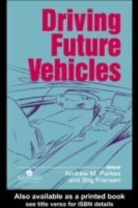 Foto Cover di Driving Future Vehicles, Ebook inglese di  edito da Taylor and Francis