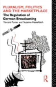 Foto Cover di Pluralism, Politics and the Marketplace, Ebook inglese di Vincent Porter,Suzanne Hasselbach, edito da Taylor and Francis