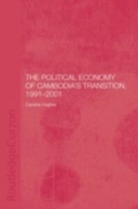 Foto Cover di Political Economy of the Cambodian Transition, Ebook inglese di Caroline Hughes, edito da Taylor and Francis
