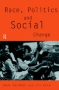 Ebook in inglese Race, Politics and Social Change Back, Les , Solomos, John
