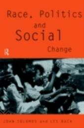 Race, Politics and Social Change