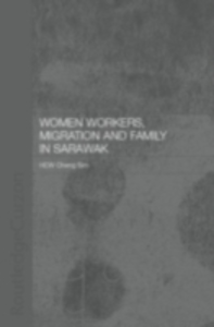 Ebook in inglese Women Workers, Migration and Family in Sarawak Hew, Cheng Sim