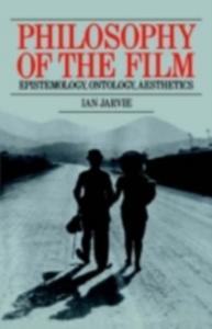 Ebook in inglese Philosophy of the Film Jarvie, Ian