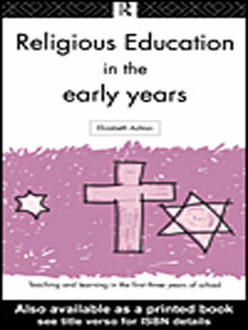 Ebook in inglese Religious Education in the Early Years Ashton, Elizabeth