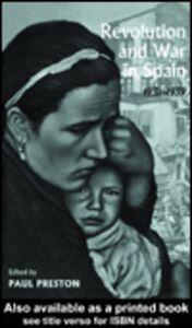 Foto Cover di Revolution and War in Spain, 1931-1939, Ebook inglese di Paul Preston, edito da