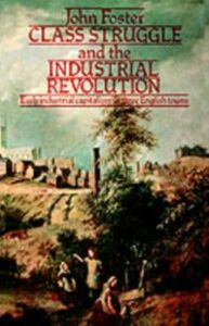 Ebook in inglese Class Struggle and the Industrial Revolution Foster, John