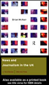 Foto Cover di News and Journalism in the UK, Ebook inglese di Brian McNair, edito da