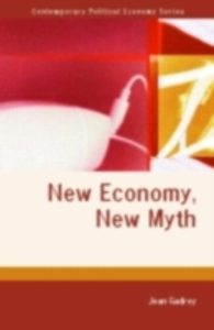 Ebook in inglese New Economy, New Myth Gadrey, Jean