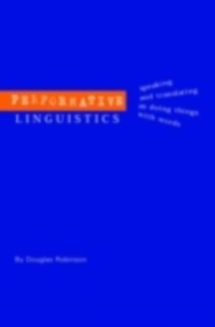 Ebook in inglese Performative Linguistics Robinson, Douglas