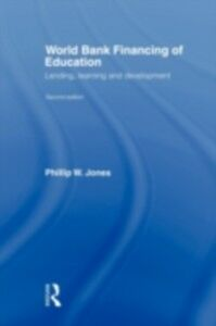 Foto Cover di World Bank Financing of Education, Ebook inglese di Phillip W. Jones, edito da Taylor and Francis