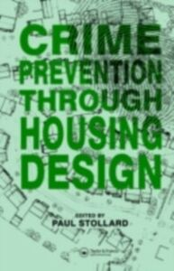 Ebook in inglese Crime Prevention Through Housing Design -, -
