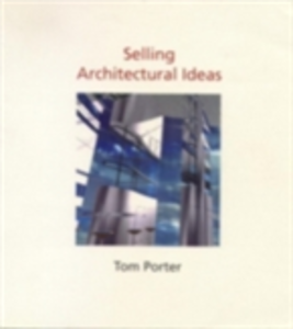 Ebook in inglese Selling Architectural Ideas Porter, Tom