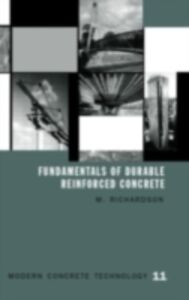 Ebook in inglese Fundamentals of Durable Reinforced Concrete Richardson, Mark G.