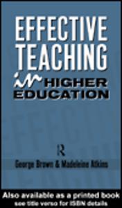 Ebook in inglese Effective Teaching in Higher Education Atkins, Madeleine , Brown, George