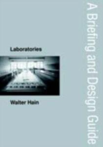 Foto Cover di Laboratories, Ebook inglese di Walter Hain, edito da Taylor and Francis