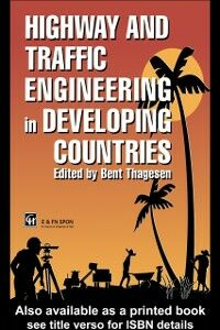 Ebook in inglese Highway and Traffic Engineering in Developing Countries -, -