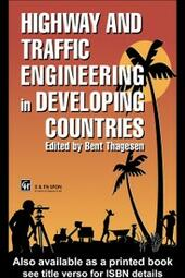 Highway and Traffic Engineering in Developing Countries